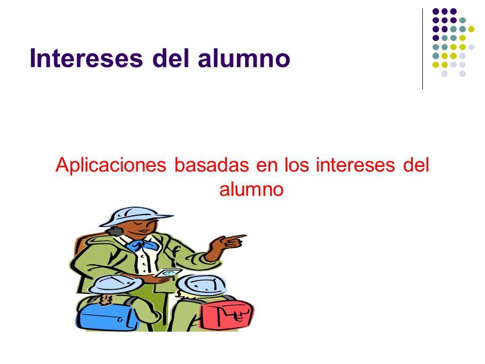 Aplicaciones basadas en los intereses del alumno