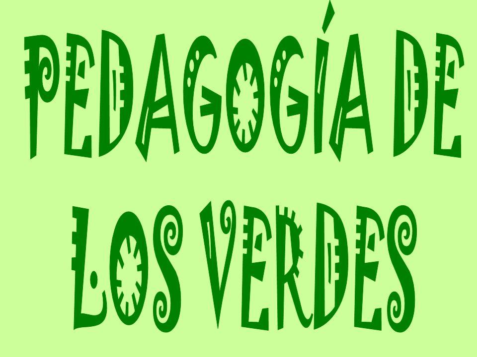 PEDAGOGÍA DE LOS VERDES