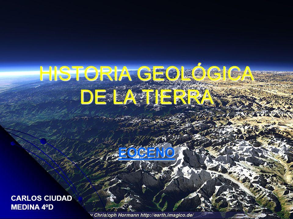 HISTORIA GEOLÓGICA DE LA TIERRA