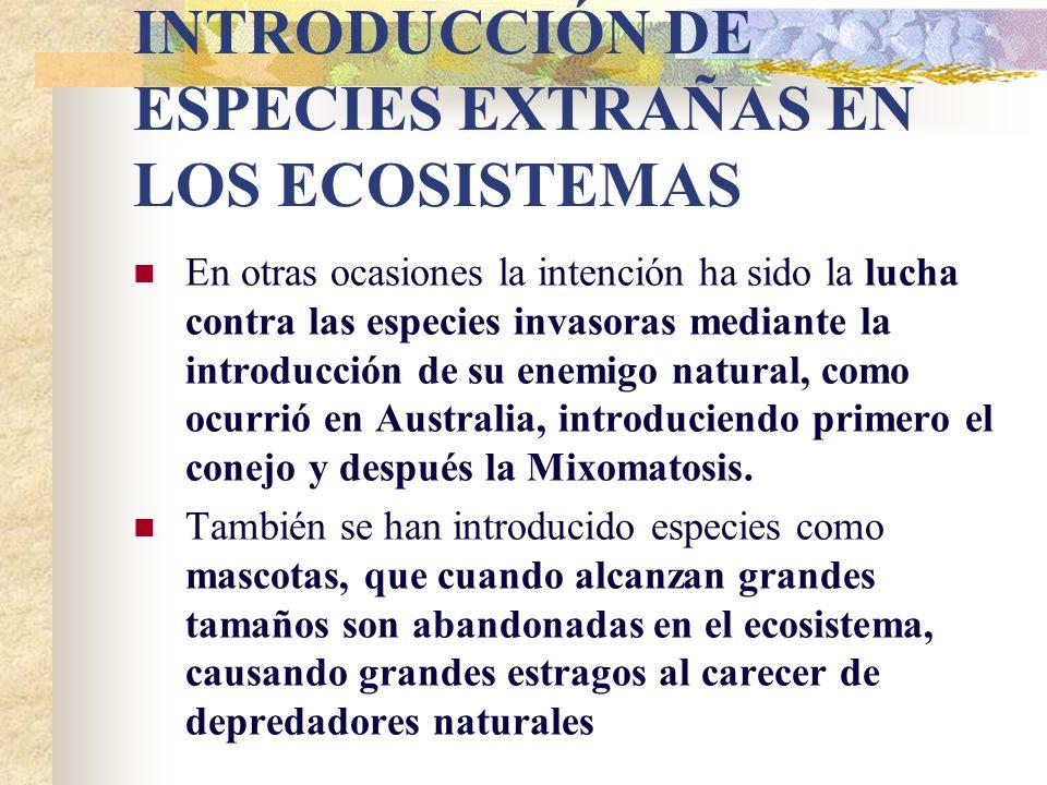 INTRODUCCIÓN DE ESPECIES EXTRAÑAS EN LOS ECOSISTEMAS
