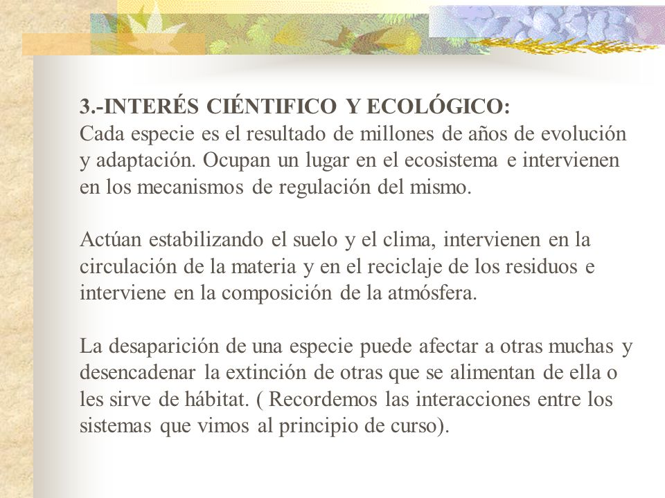 3.-INTERÉS CIÉNTIFICO Y ECOLÓGICO: