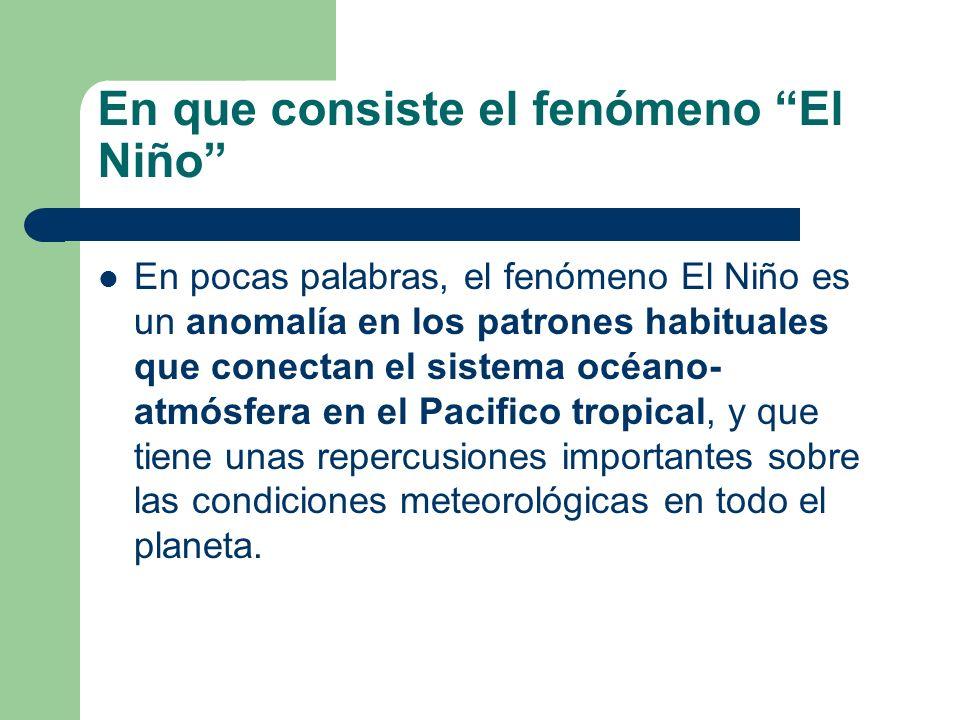 En que consiste el fenómeno El Niño