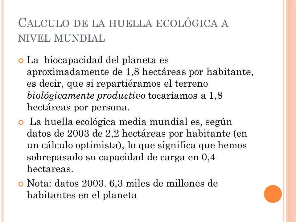 Calculo de la huella ecológica a nivel mundial