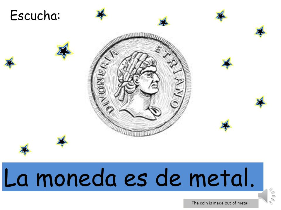 The coin is made out of metal.