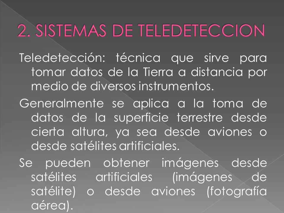 2. SISTEMAS DE TELEDETECCION