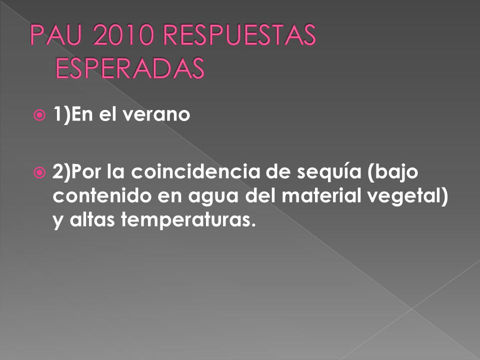 PAU 2010 RESPUESTAS ESPERADAS