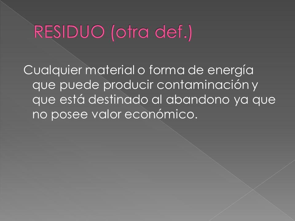 RESIDUO (otra def.)