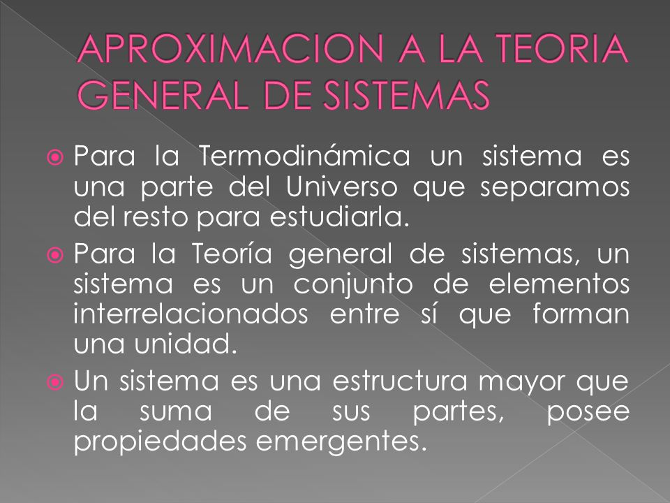 APROXIMACION A LA TEORIA GENERAL DE SISTEMAS