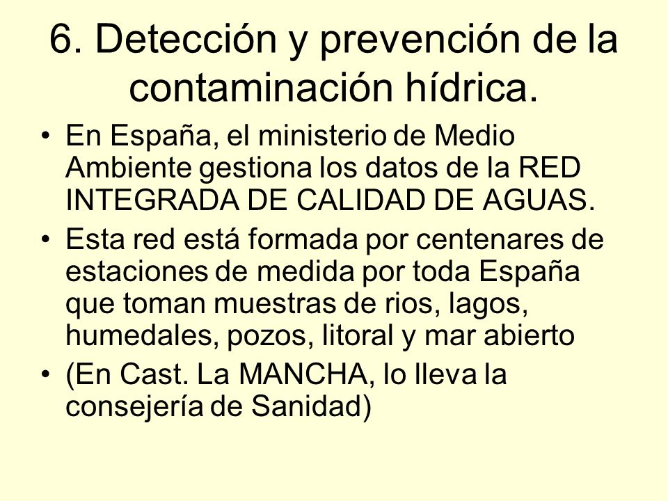 6. Detección y prevención de la contaminación hídrica.