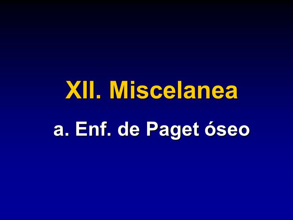 XII. Miscelanea a. Enf. de Paget óseo