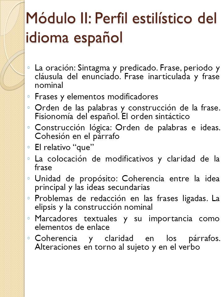 Módulo II: Perfil estilístico del idioma español