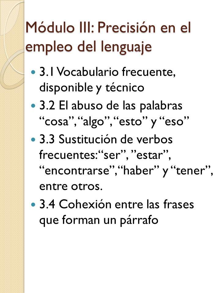 Módulo III: Precisión en el empleo del lenguaje