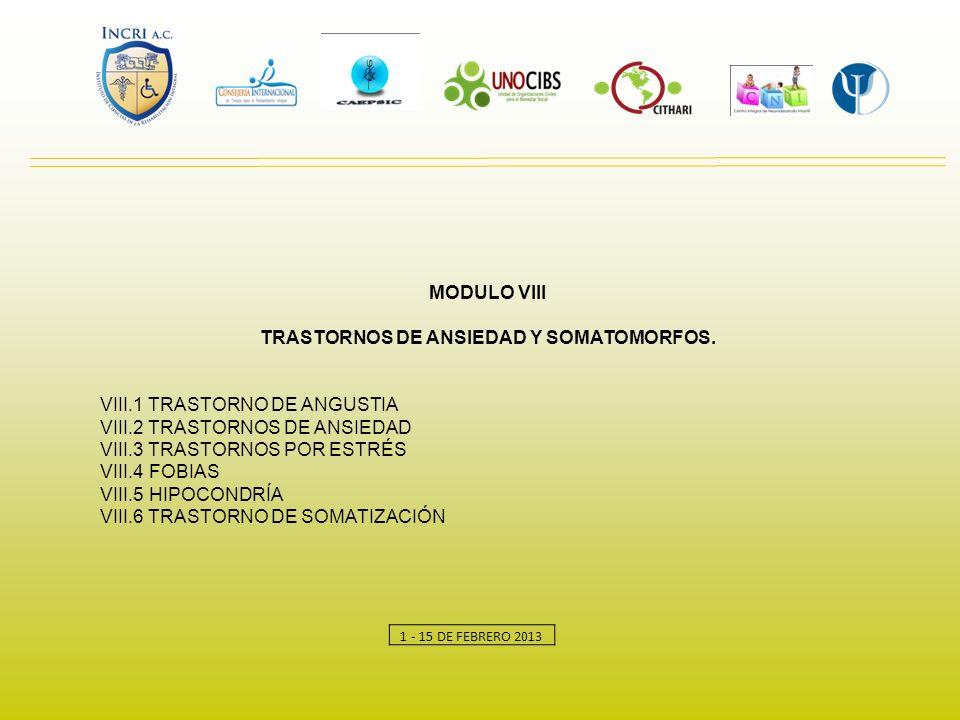 TRASTORNOS DE ANSIEDAD Y SOMATOMORFOS.