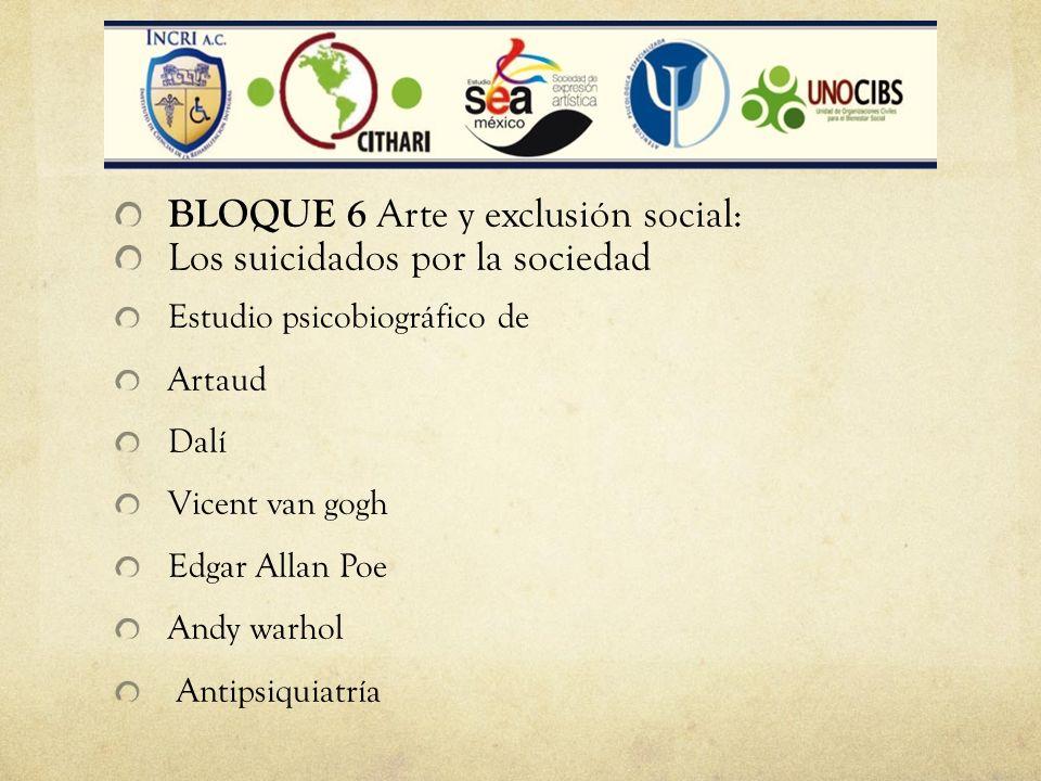 BLOQUE 6 Arte y exclusión social: Los suicidados por la sociedad