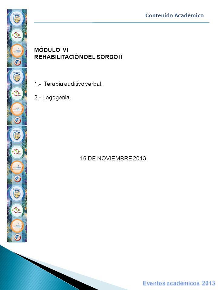 MÓDULO VI REHABILITACIÓN DEL SORDO II