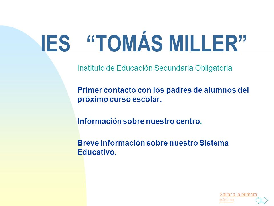 IES TOMÁS MILLER Instituto de Educación Secundaria Obligatoria