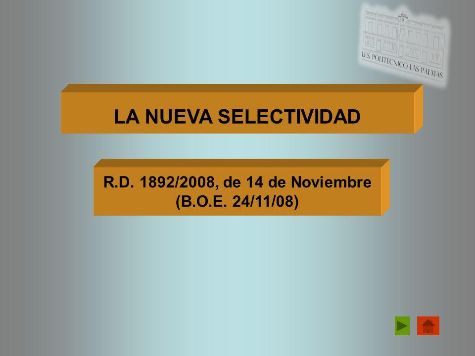 R.D. 1892/2008, de 14 de Noviembre (B.O.E. 24/11/08)