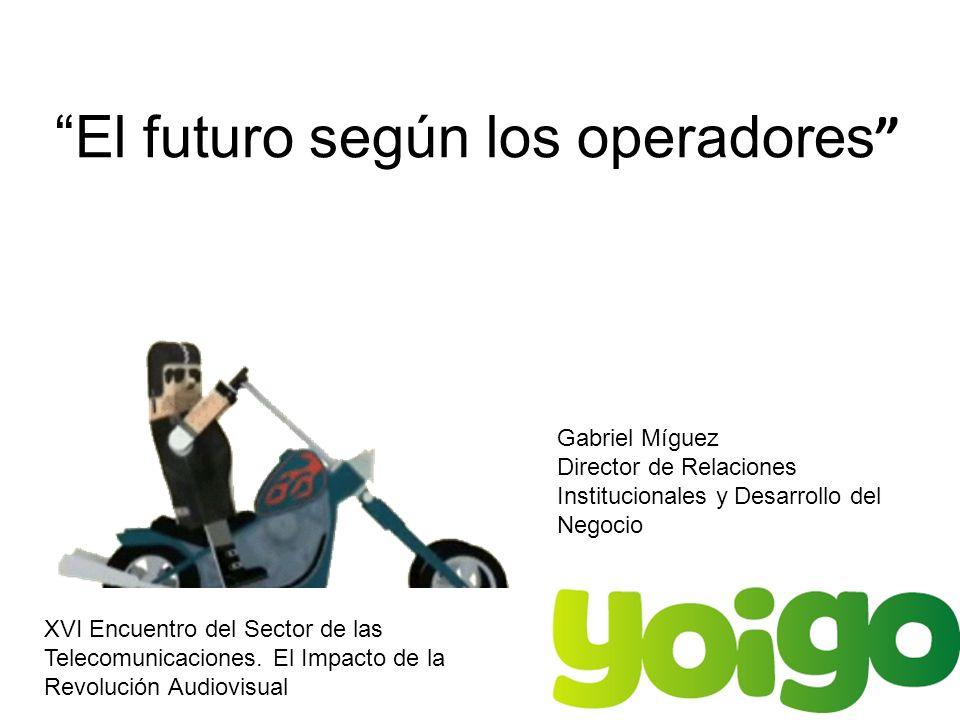 El futuro según los operadores