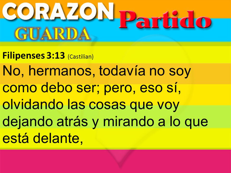 GUARDA Filipenses 3:13 (Castilian)