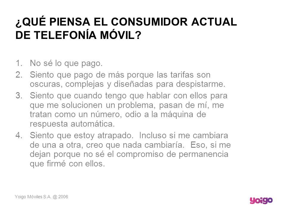 ¿QUÉ PIENSA EL CONSUMIDOR ACTUAL DE TELEFONÍA MÓVIL