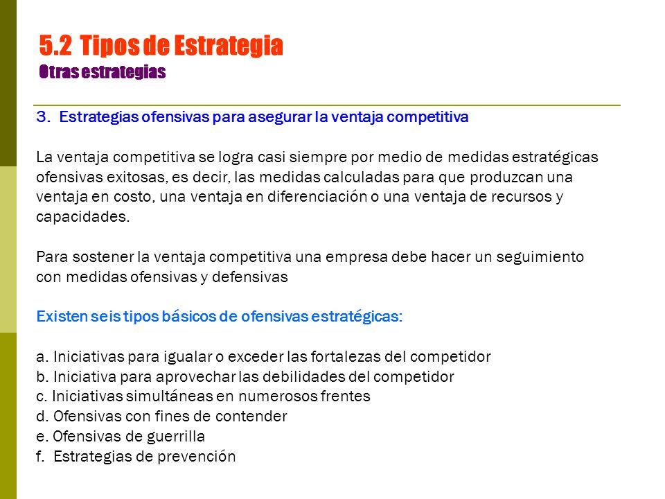 5.2 Tipos de Estrategia Otras estrategias