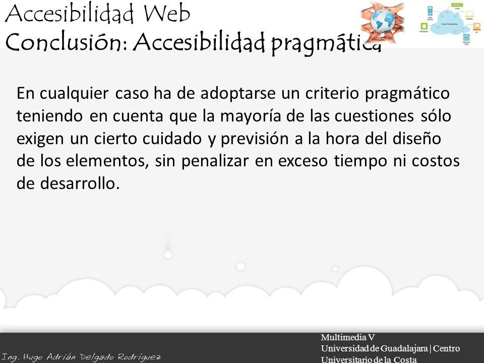 Conclusión: Accesibilidad pragmática