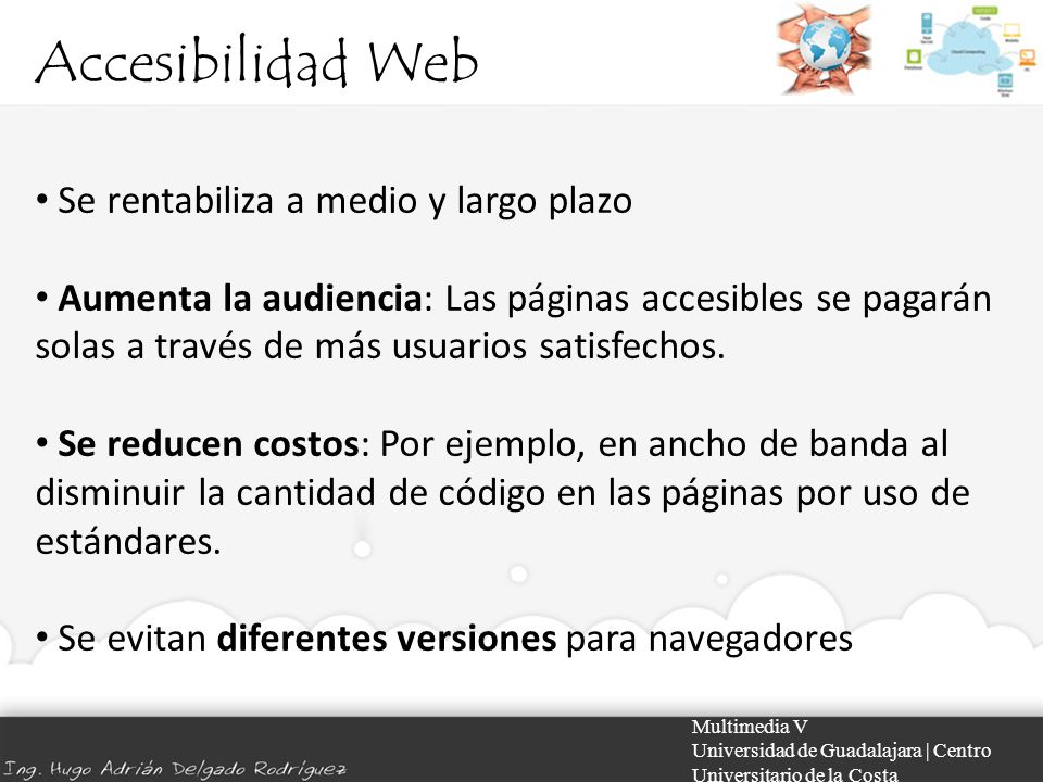 Accesibilidad Web Se rentabiliza a medio y largo plazo
