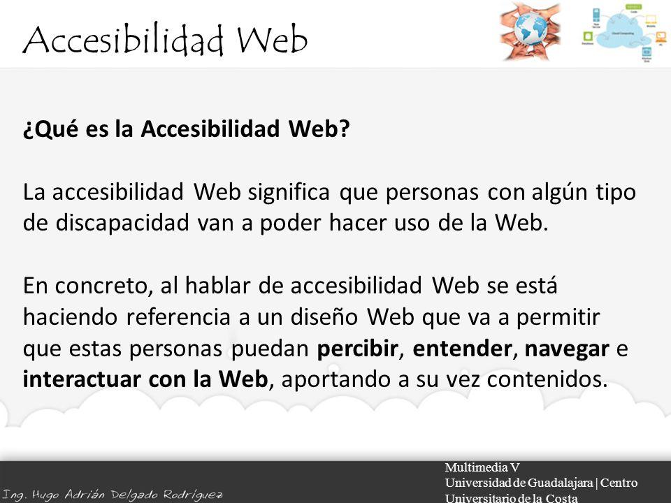 Accesibilidad Web ¿Qué es la Accesibilidad Web