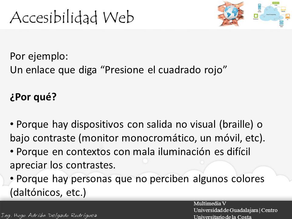 Accesibilidad Web Por ejemplo: