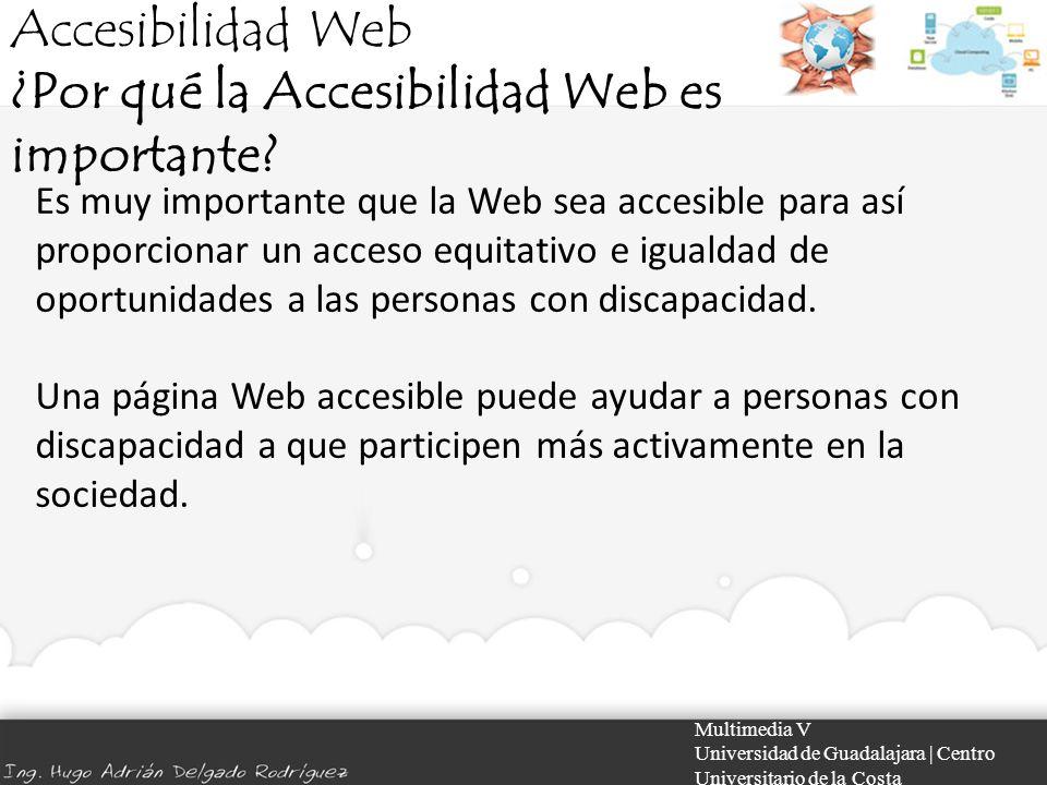 ¿Por qué la Accesibilidad Web es importante