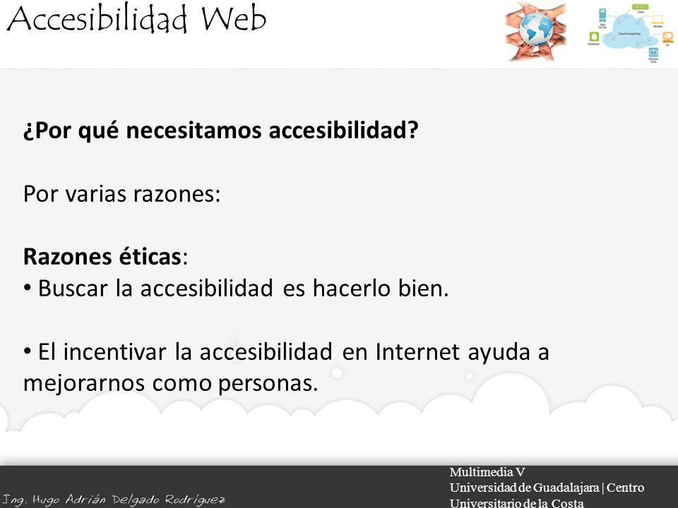 Accesibilidad Web ¿Por qué necesitamos accesibilidad