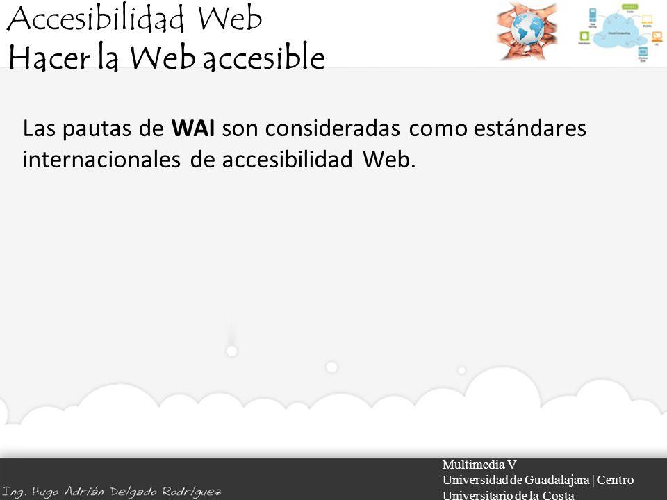 Accesibilidad Web Hacer la Web accesible