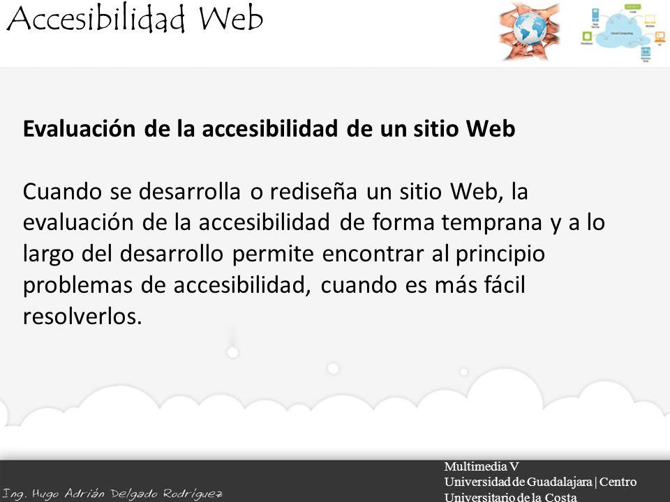 Accesibilidad Web Evaluación de la accesibilidad de un sitio Web