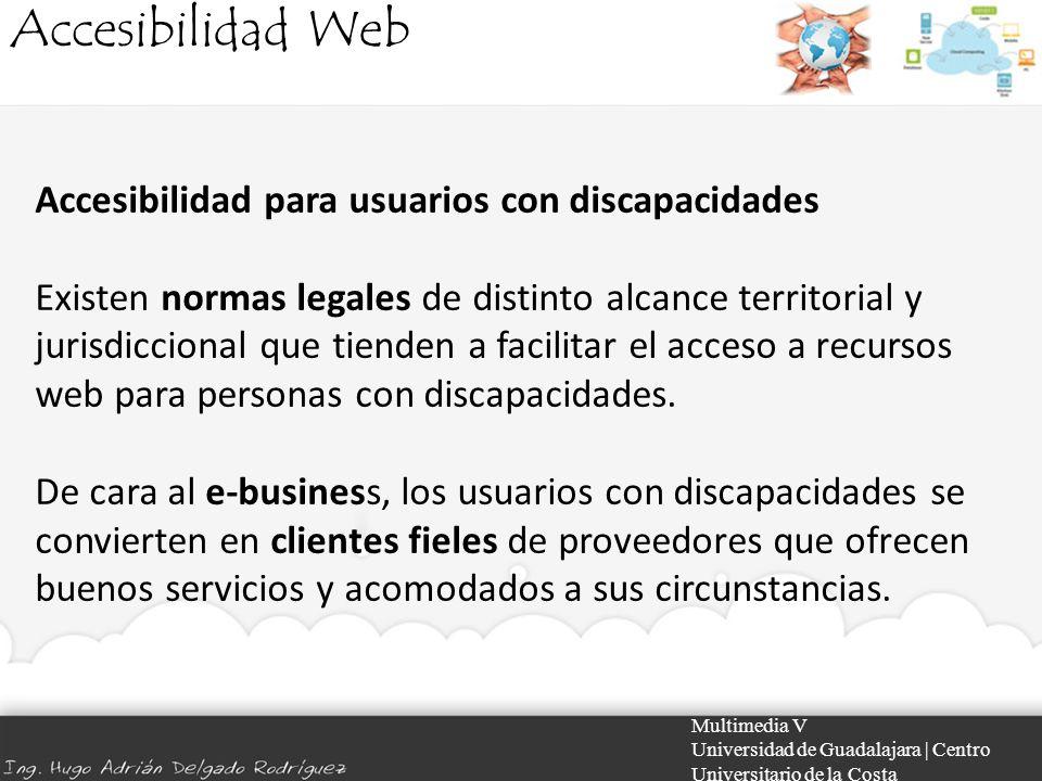 Accesibilidad Web Accesibilidad para usuarios con discapacidades