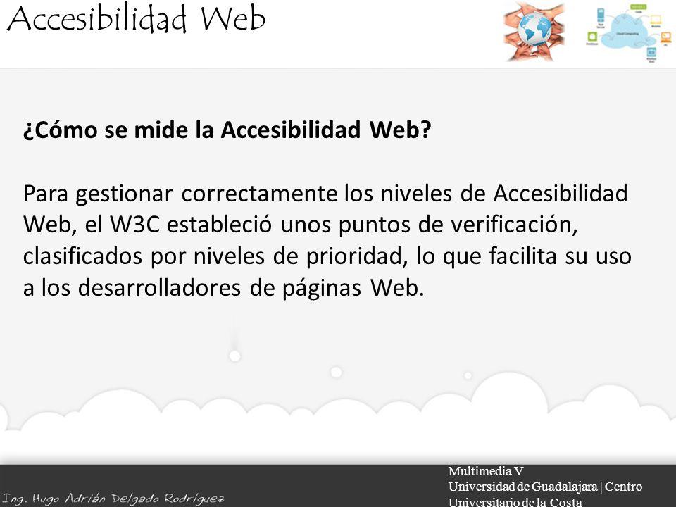 Accesibilidad Web ¿Cómo se mide la Accesibilidad Web
