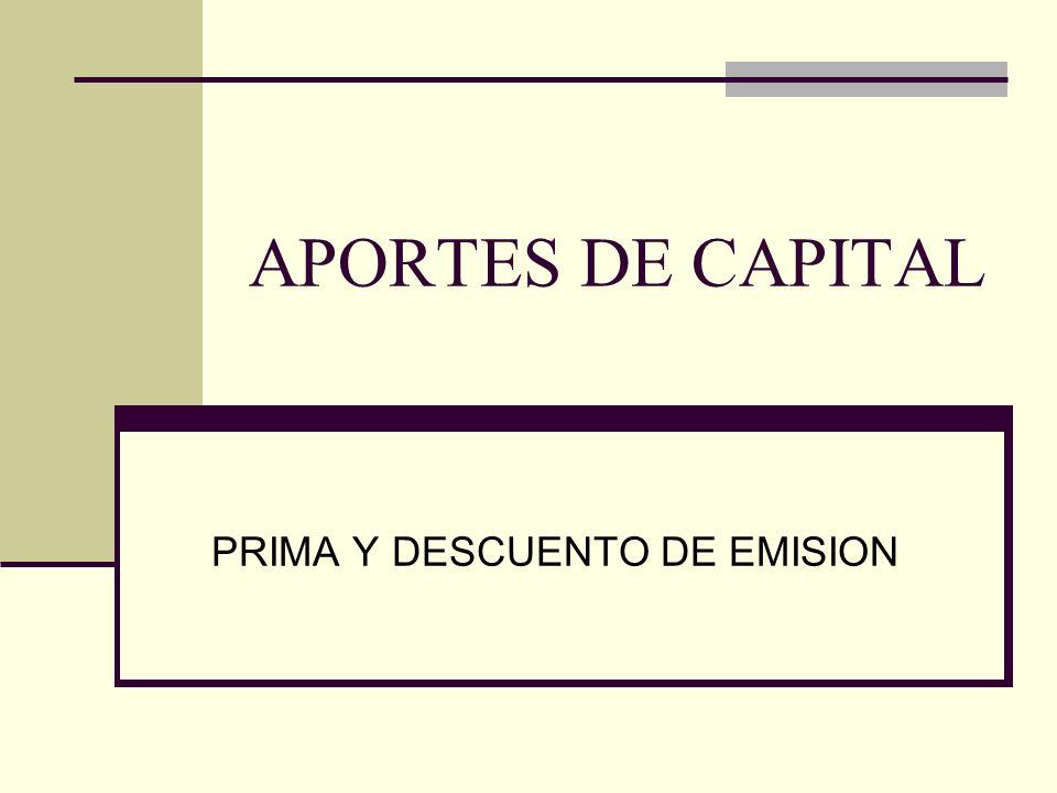 PRIMA Y DESCUENTO DE EMISION