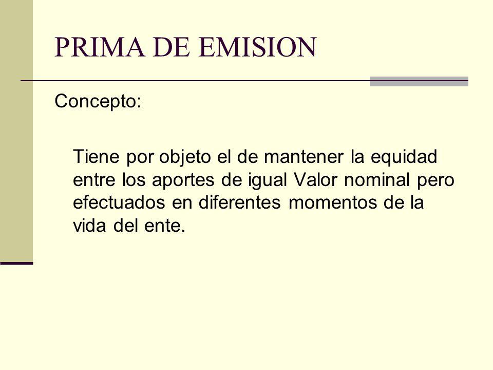 PRIMA DE EMISION Concepto: