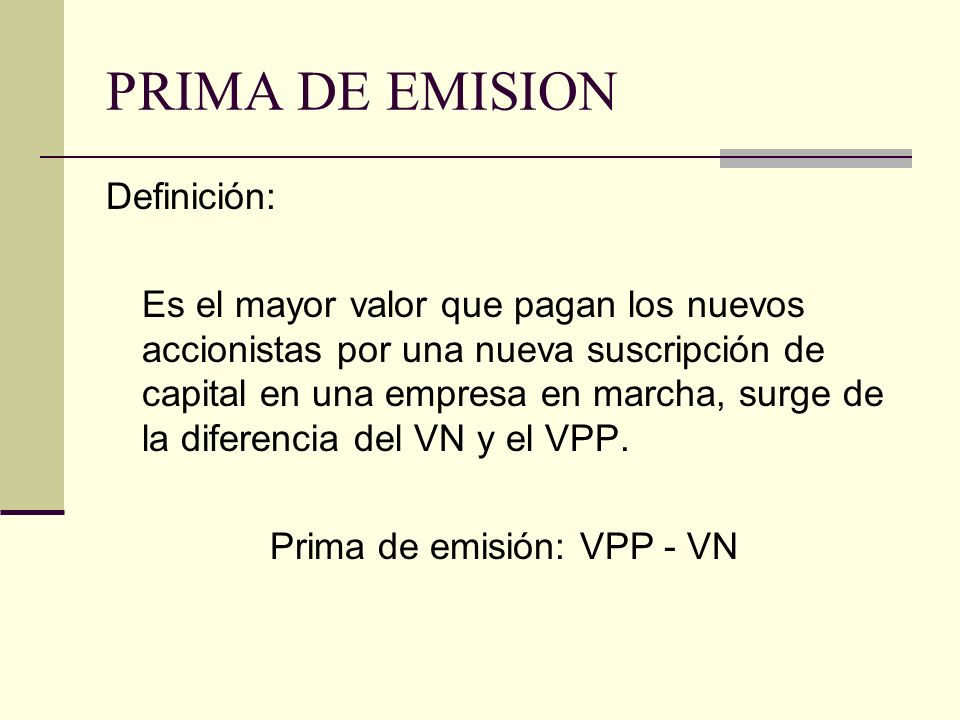 Prima de emisión: VPP - VN