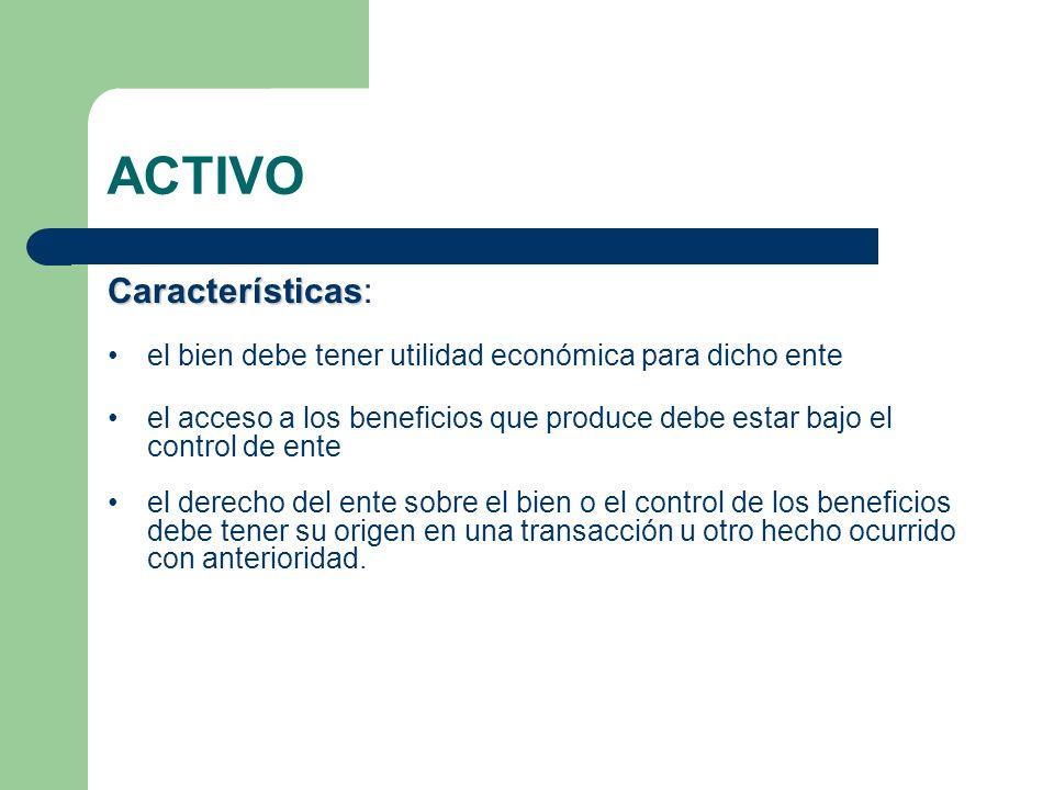 ACTIVO Características: