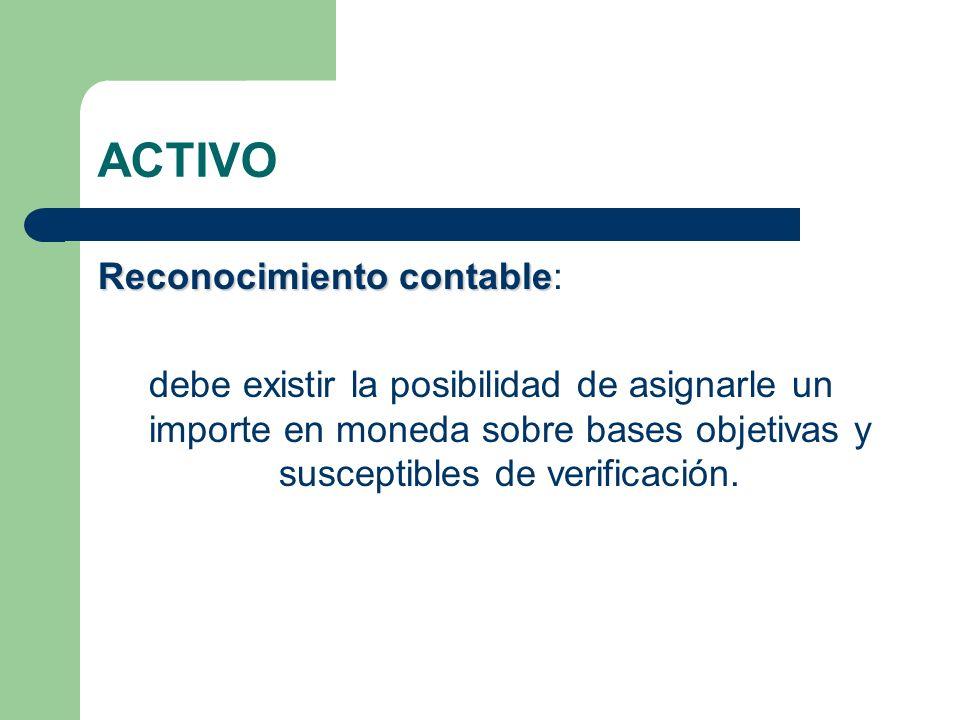 ACTIVO Reconocimiento contable: