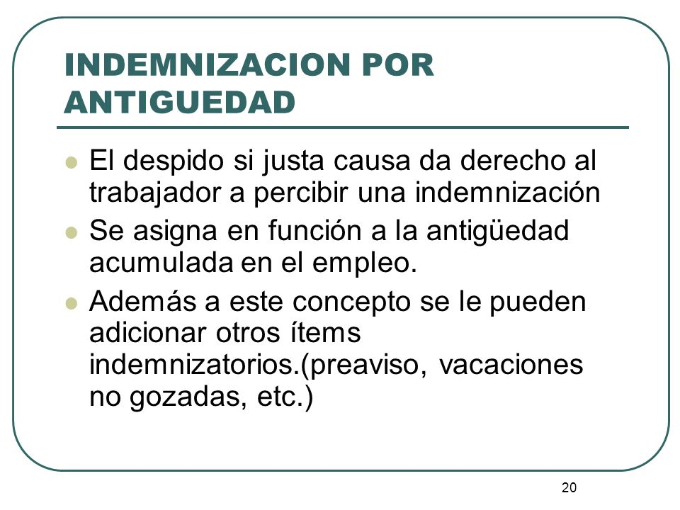 INDEMNIZACION POR ANTIGUEDAD