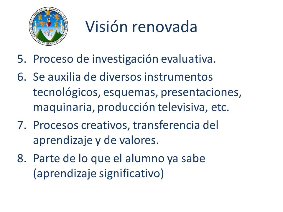 Visión renovada Proceso de investigación evaluativa.