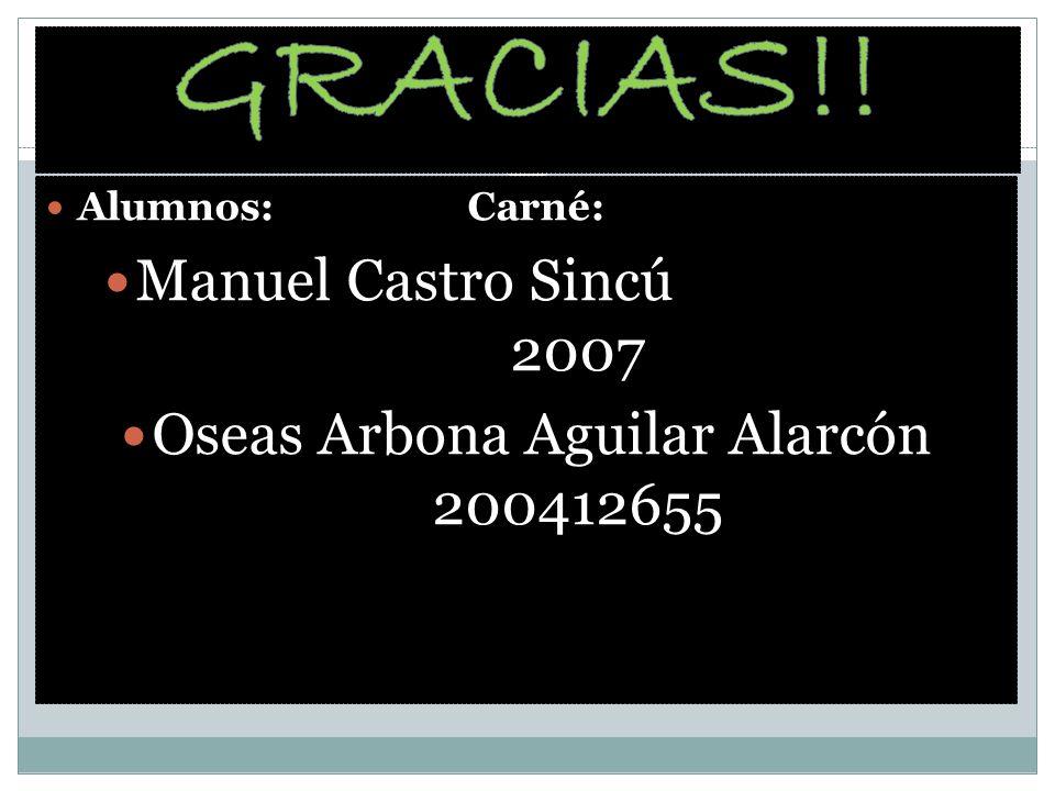 Oseas Arbona Aguilar Alarcón 200412655