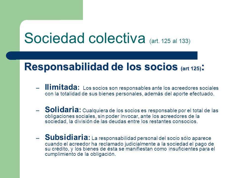 Sociedad colectiva (art. 125 al 133)