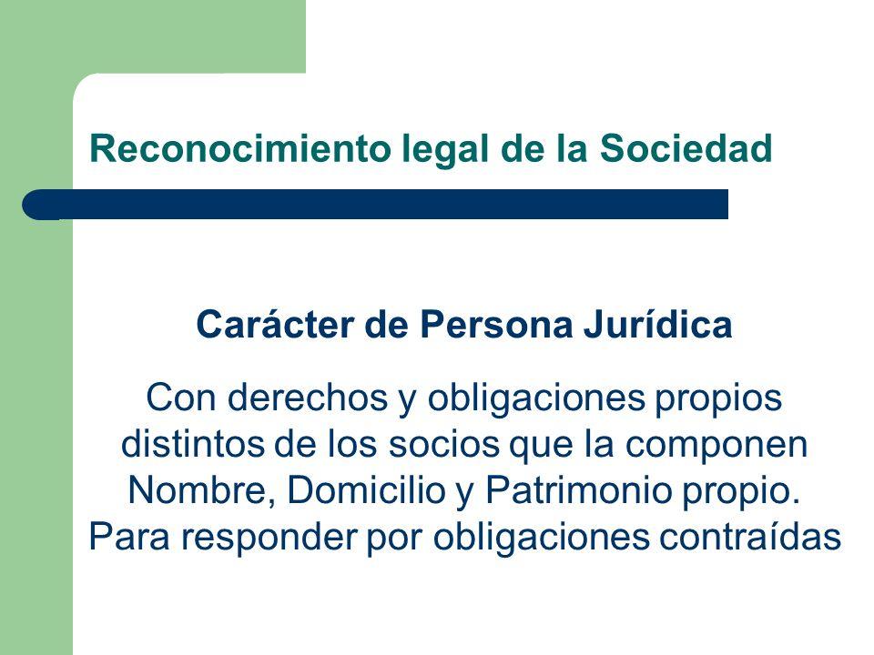 Reconocimiento legal de la Sociedad