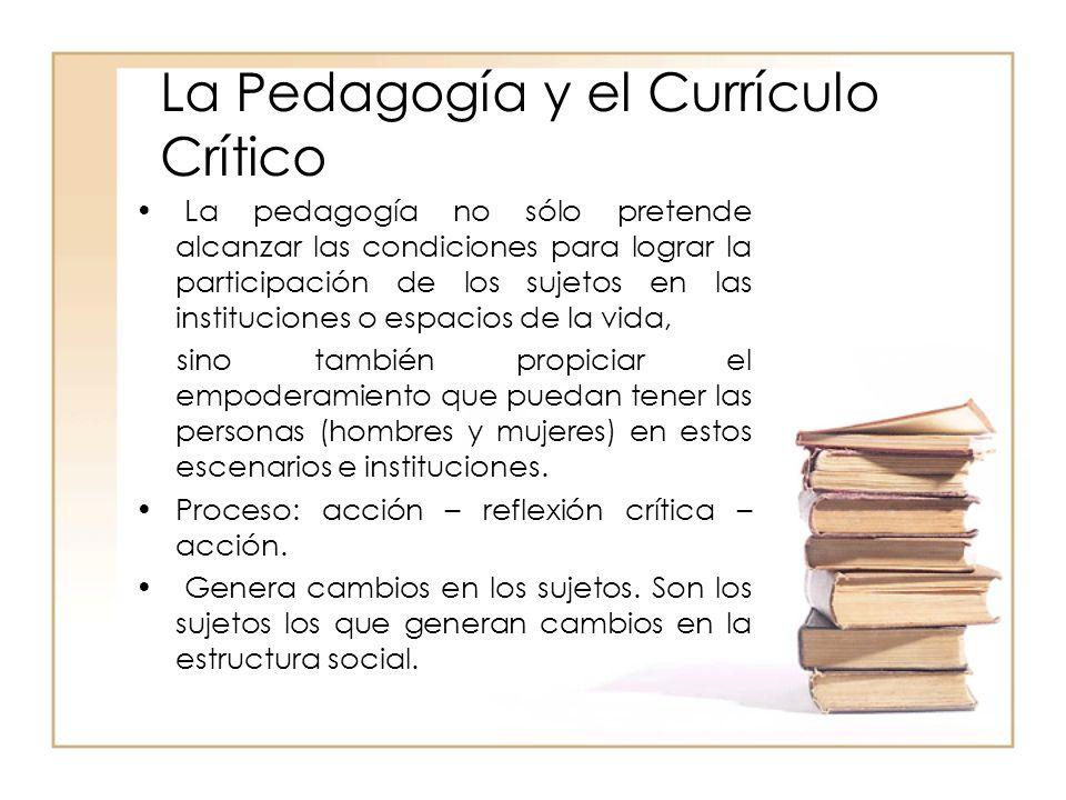 La Pedagogía y el Currículo Crítico