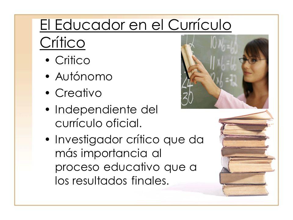El Educador en el Currículo Crítico
