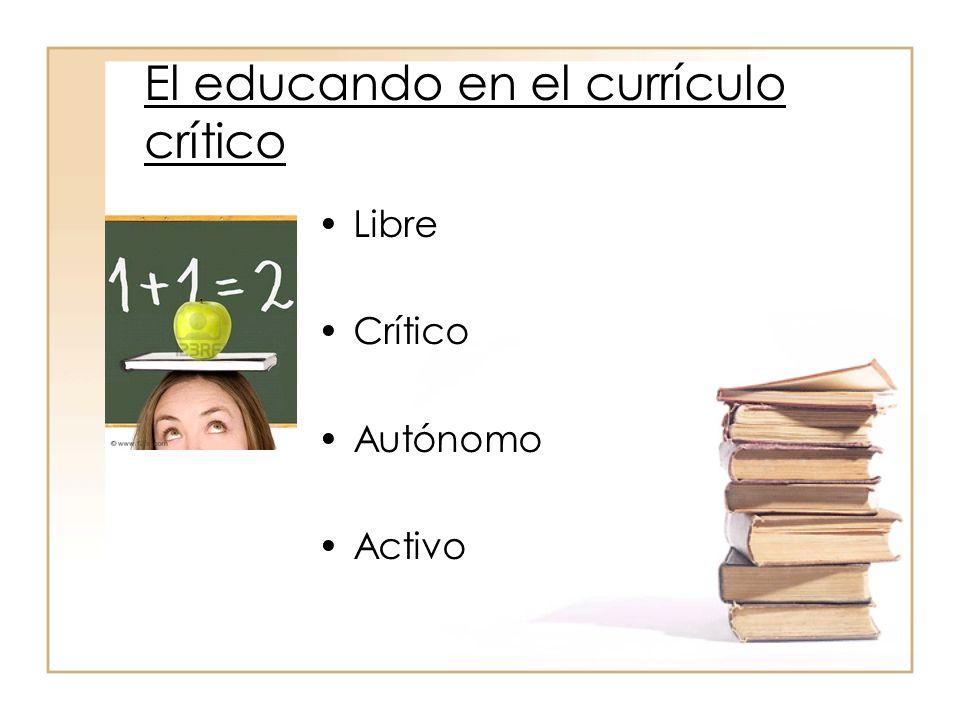 El educando en el currículo crítico