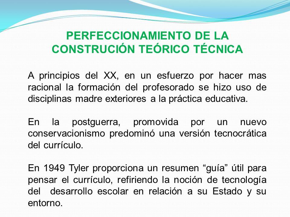 PERFECCIONAMIENTO DE LA CONSTRUCIÓN TEÓRICO TÉCNICA