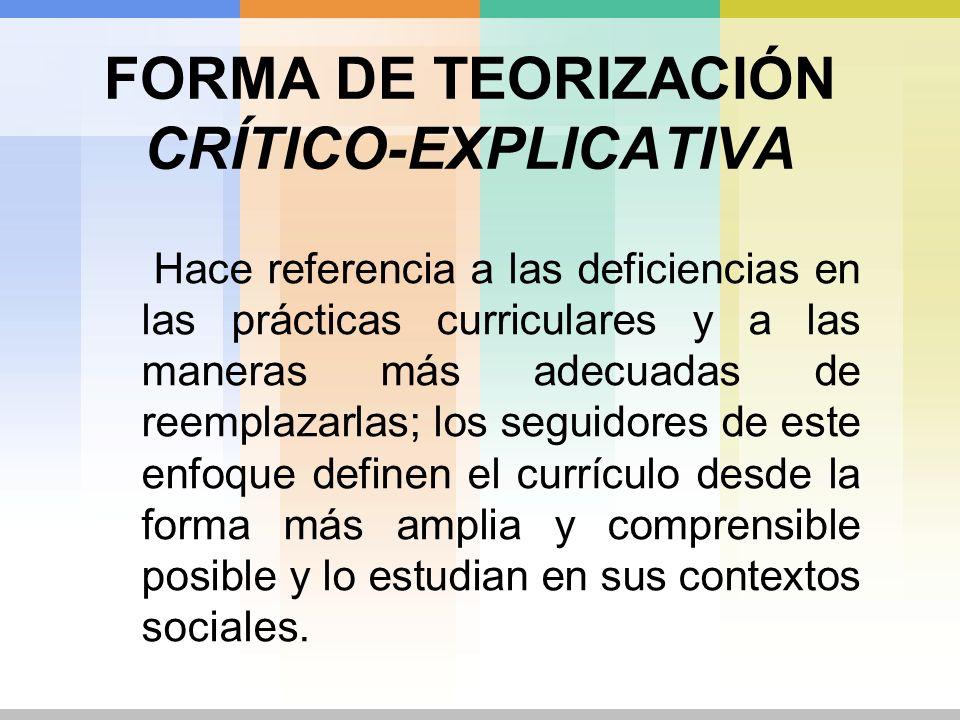 FORMA DE TEORIZACIÓN CRÍTICO-EXPLICATIVA